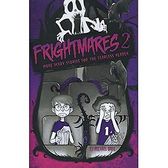Frightmares 2: Meer enge verhalen voor de onverschrokken lezer (Michael Dahl van echt enge verhalen)