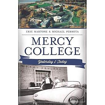 Mercy College: Yesterday and Today (Landmarks)