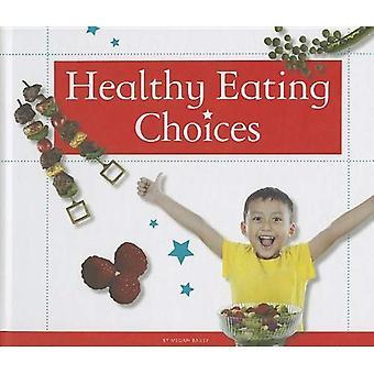 Choix alimentaires sains