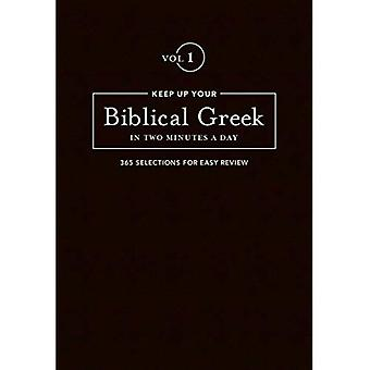 Keep Up Your Biblical Greek in Two Vol 1