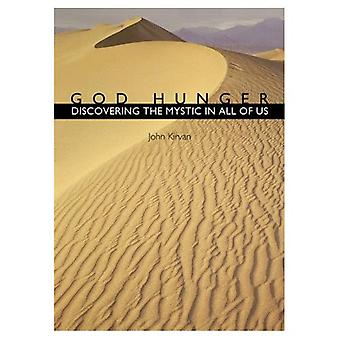 God Hunger: Discovering the Mystic in All of Us