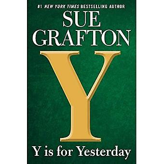 Y Is for Yesterday (Kinsey� Millhone Novel)