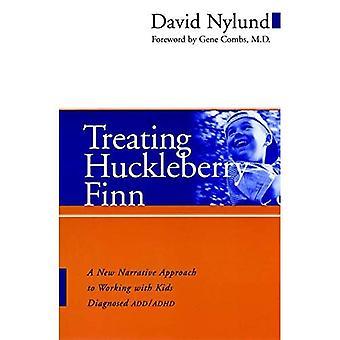 Traitant Huckleberry Finn: Une nouvelle approche Narrative de travailler avec des enfants diagnostiqués TDA/TDAH