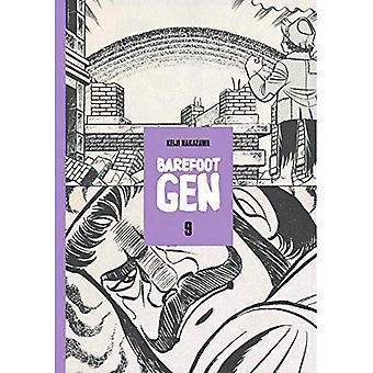 Barefoot Gen Volume 9: Hardcover Edition (Barefoot Gen)
