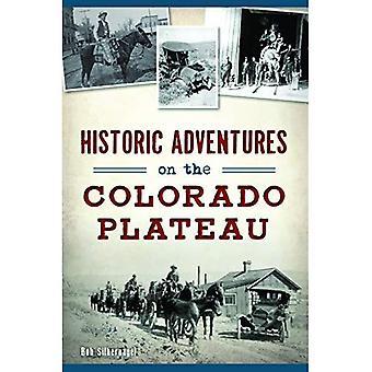 Historic Adventures on the Colorado Plateau (Transportation)