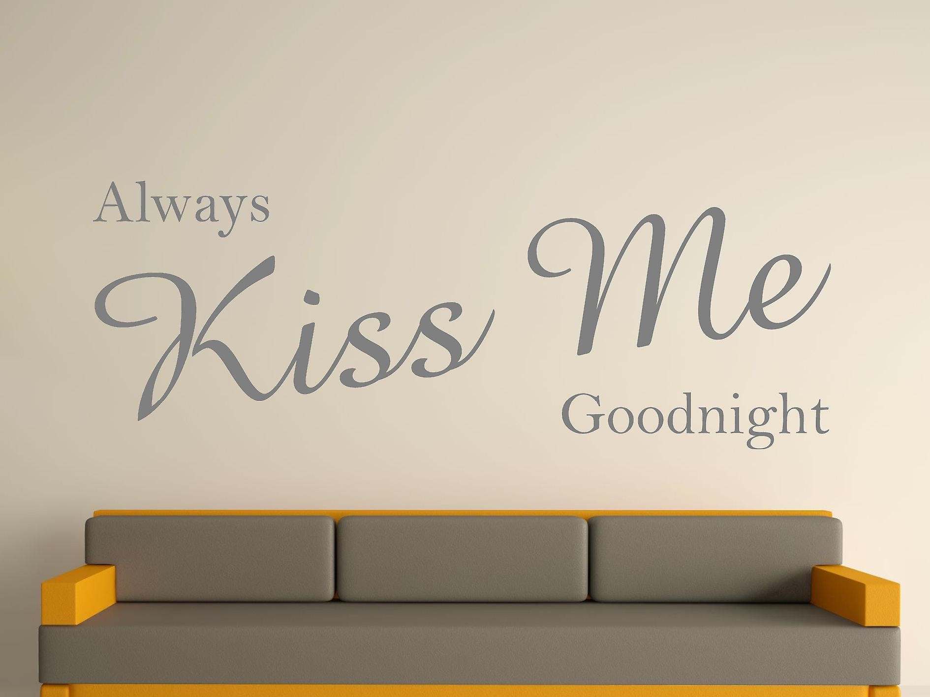 Always Kiss Me Goodnight Wall Art Sticker -  Grey