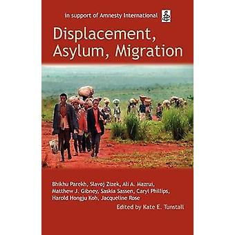 التشرد اللجوء الهجرة المحاضرات العفو أوكسفورد عام 2004 قبل Tunstall & هاء كيت