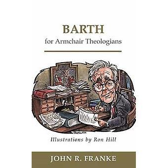 Barth para poltrona teólogos por Franke & R. John