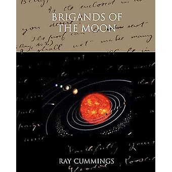 Brigands of the Moon by Cummings & Ray