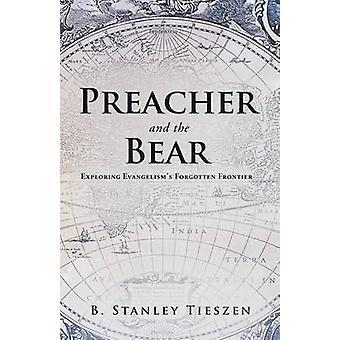 牧師とクマが Tieszen & Evangelisms によって忘れ去られたフロンティアを探る