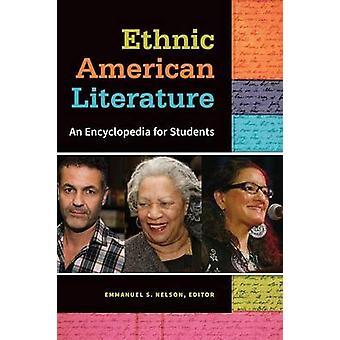 Etniske amerikansk litteratur en encyklopædi for studerende af Nelson & Emmanuel