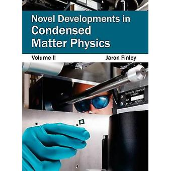Novel Developments in Condensed Matter Physics Volume II by Finley & Jaron