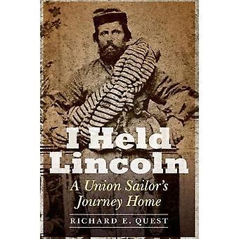 Ich hielt Lincoln - Seemann Union Heimreise durch Richard E. Quest - 9