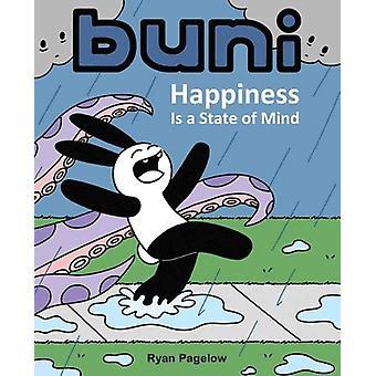 Buni - felicidade é um estado de espírito por Buni - a felicidade é um estado de M