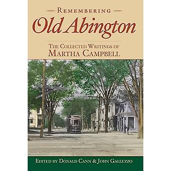 Remembering Old Abington - - The Collected Writings of Martha Campbell