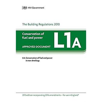 Approved Document L1A - Conservation of fuel and power - New dwellings