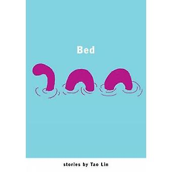 Bed by Tao Lin - 9781933633268 Book