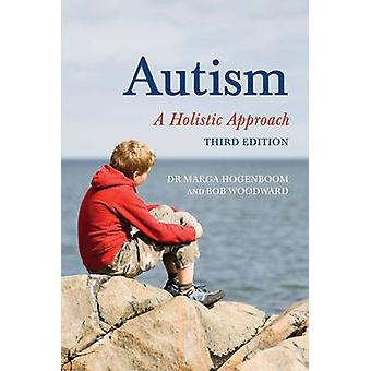 Autism by Marga Hogenboom & Bob Woodward
