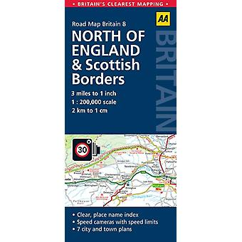 Road Map North England & Scottish Borders (AA Road Map Britain Series - 8) (Map) by Aa Publishing