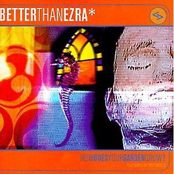 Better Than Ezra - How Does Your Garden Grow? [CD] USA import