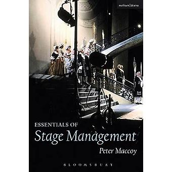 Essentials of Stage Management by Peter Maccoy