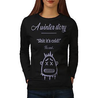 Historia de invierno frío mujeres BlackLong manga camiseta | Wellcoda