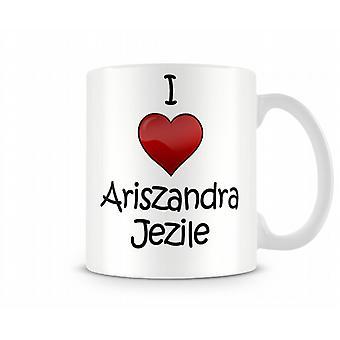 I Love Ariszandra Libantino Printed Mug