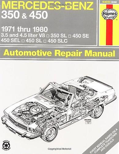 Mercedes Benz 350 and 450, 1971-80 (Haynes Repair Manuals)