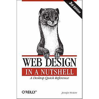 Web Design in a Nutshell (3rd Revised edition) by Jennifer Niederst -