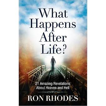 Was passiert nach dem Leben? -21 erstaunliche Enthüllungen über Himmel und Hel