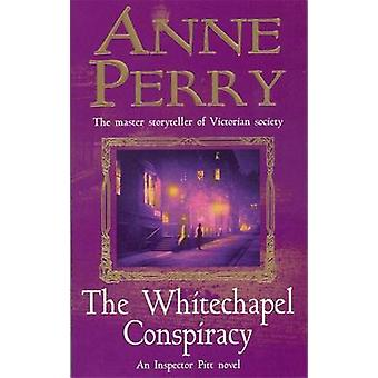 The Whitechapel Conspiracy by Anne Perry - 9780747262336 Book