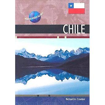 Chile by Richard Crooker - 9780791079126 Book