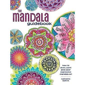 Le Manda Expressive Mandala guide - comment dessiner - peinture et couleur