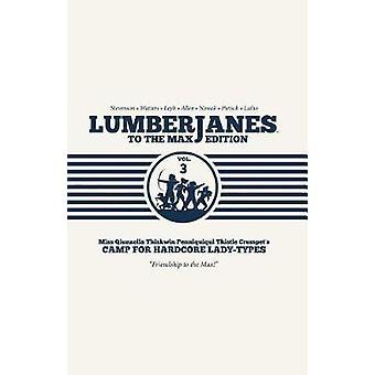 Lumberjanes to the Max - Vol. 3 par Shannon Watters - livre 9781684150038