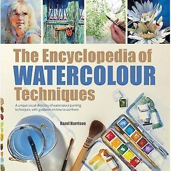 La enciclopedia de técnicas de acuarela - un directorio Visual único