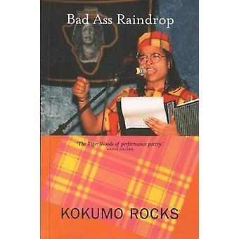 Bad Ass Raindrop by Kukumo Rocks - 9781842820186 Book