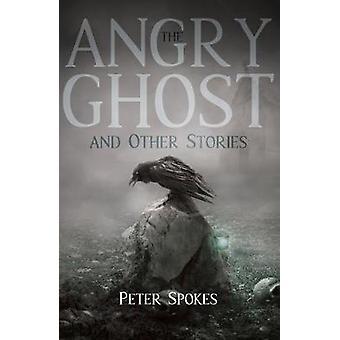 El fantasma enojado y otras historias por Peter radios - libro 9781788038522