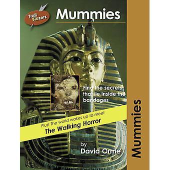 Mummies - v. 8 by David Orme - 9781841674278 Book
