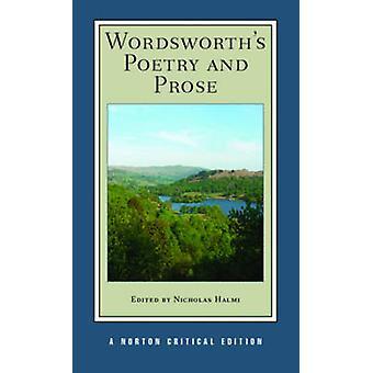Wordsworth's Poetry and Prose by William Wordsworth - Nicholas Halmi