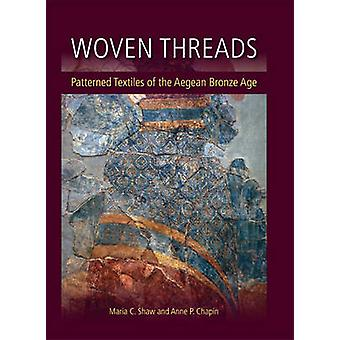 Woven Threads by Maria C. Shaw - 9781785700583 Book