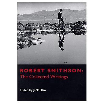 Robert Smithson de Collected Writings (alleen papier): de Collected Writings (documenten of Twentieth-Century Art)