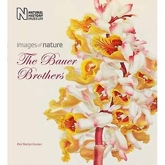 The Bauer Brothers: Images of Nature