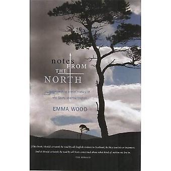 Notes du Nord: incorporant un bref historique de l'écossais et les anglais