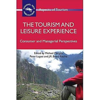 Turism och fritid erfarenhet: konsument- och ledningens perspektiv
