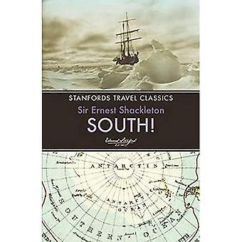 South! (Stanfords Travel Classics)