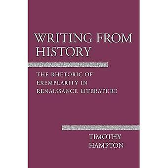 Schrijven van geschiedenis: de retoriek van voorbeeldwerking in de literatuur van de Renaissance