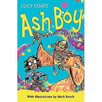 Ash Boy: A CinderFella Story
