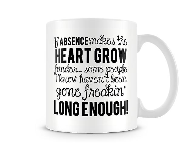 Absence Makes The Heart Grow Fonder Mug