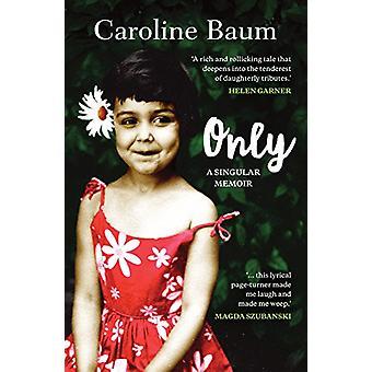 Bara - en Singular memoar av Caroline Baum - 9781760293970 bok