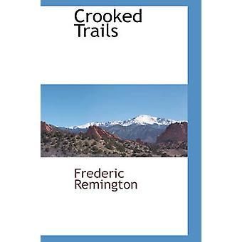 Krogede stier af Remington & Frederic